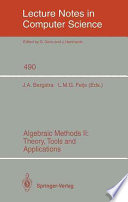 Algebraic Methods II: Theory, Tools and Applications