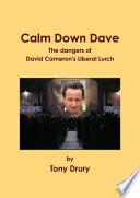 Calm Down Dave