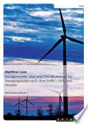 Energiewende, aber wie? Die Rechtslage für Energiespeicher nach dem EnWG, EEG und StromStG