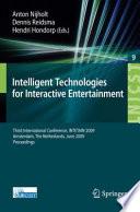 Intelligent Technologies for Interactive Entertainment