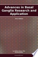Advances in Basal Ganglia Research and Application  2012 Edition
