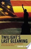 Twilight's Last Gleaming