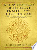 ENTER NationalNomics  The King dom of Divine Free dom  The Moorish Code