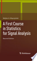 A First Course in Statistics for Signal Analysis