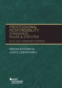 Professional Responsibility  Standards  Rules and Statutes 2016