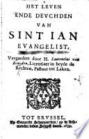 Het Leven ende deuchden van Sint Ian Evangelist  Vergaedert door H  Laurentius van Beneden