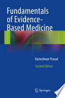 Fundamentals Of Evidence Based Medicine : starts with an introduction to the...