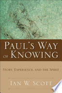 Paul's Way of Knowing Theological And Ethical Knowledge