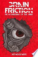 Brain Friction