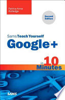 Sams Teach Yourself Google  in 10 Minutes