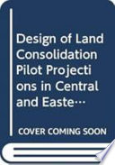 The Design Of Land Consolidation Pilot Projects In Central And Eastern Europe