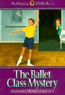 The Ballet Class Mystery
