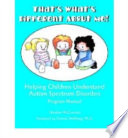 That s What s Different about Me  Helping Children Understand Autism Spectrum Disorders  Story and Coloring Book