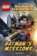 LEGO   DC Comics Super Heroes  Batman s Missions