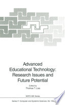 Advanced Educational Technology  Research Issues and Future Potential