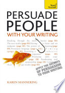 Persuade People With Your Writing Teach Yourself Ebook Epub Write Copy Emails Letters Reports And Plans Will Get The Results You Want