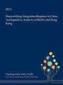 Demystifying Integration Regimes in Cities