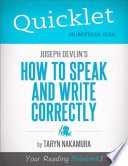 Quicklet on Joseph Devlin s How to Speak and Write Correctly