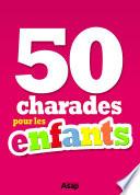 illustration 50 charades pour les enfants