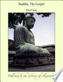 Buddha, The Gospel : ...