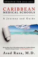 Caribbean Medical Schools   A Journey and Guide
