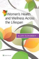 Women's Health and Wellness Across the Lifespan