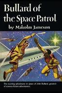 Bullard of the Space Patrol
