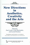 New Directions in Aesthetics  Creativity  and the Arts