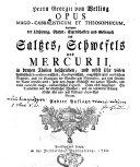 Herrn Georgii von Welling Opus mago-cabbalisticum et theosophicum