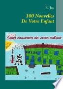 100 Nouvelles De Votre Enfant