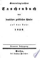 Genealogisches Taschenbuch der deutschen gräflichen Häuser