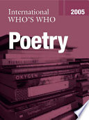 International Who s Who in Poetry 2005
