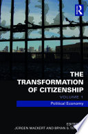 The Transformation of Citizenship  Volume 1