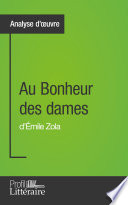 Au Bonheur des dames d'Émile Zola (Analyse approfondie)