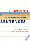 Stunning Sentences  The Effective Writing Series