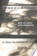 Church at a Crossroads
