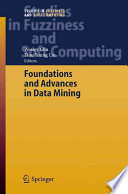 Foundations And Advances In Data Mining : advances in web systems, the...