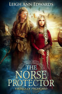 The Norse Protector : dangerous vikings torunn the strong and...