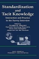 Standardization and tacit knowledge