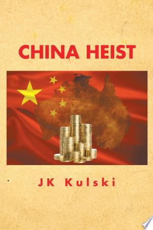 China Heist - ISBN:9781499017595
