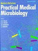 Mackie Mccartney Practical Medical Microbiology
