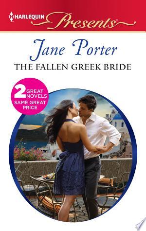 The Fallen Greek Bride: At the Greek Boss's Bidding - ISBN:9781460306604