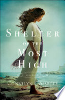 Shelter Of The Most High Cities Of Refuge Book 2