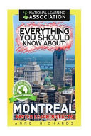 Everything You Should Know About Montreal