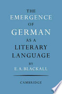 The Emergence Of German As A Literary Language 1700 1775