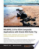 WS BPEL 2 0 for SOA Composite Applications with Oracle SOA Suite 11g