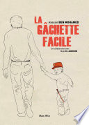 illustration La gâchette facile