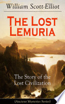 download ebook the lost lemuria - the story of the lost civilization (ancient mysteries series) pdf epub