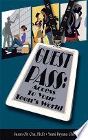 Guest Pass Access To Your Teen S World