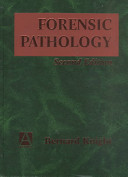 Forensic Pathology, 2Ed : in forensic pathology, this will...